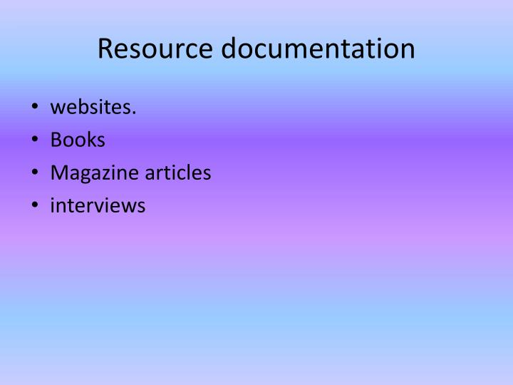 Resource documentation