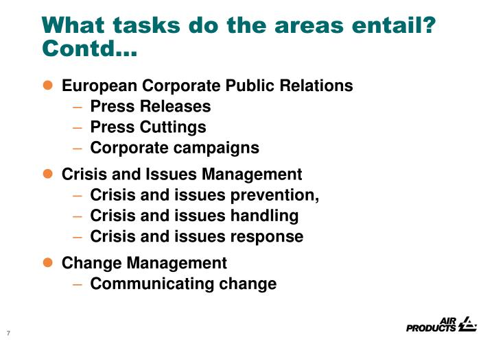 What tasks do the areas entail? Contd…