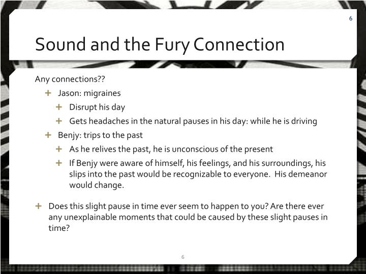 Sound and the Fury Connection