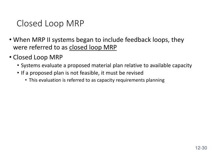 Closed Loop MRP