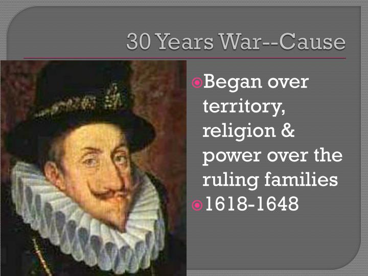 30 Years War--Cause