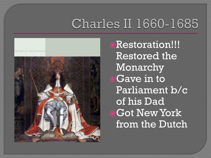 Charles II 1660-1685