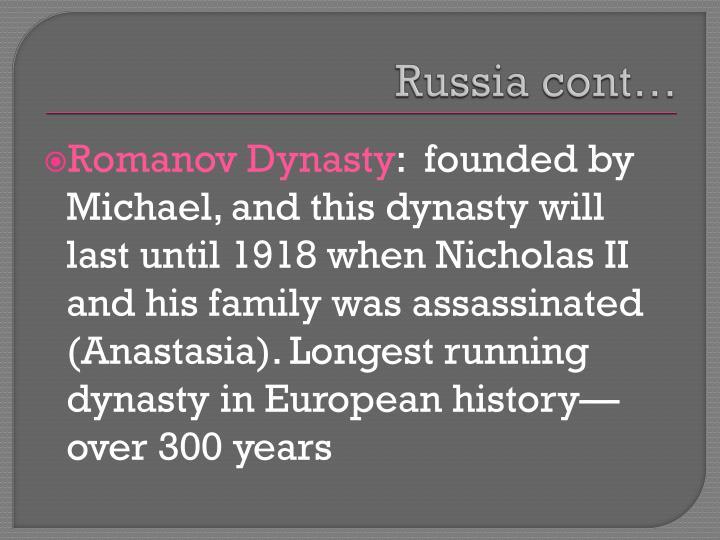 Russia cont…