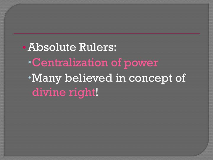 Absolute Rulers: