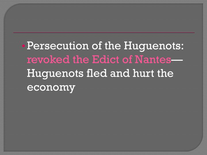 Persecution of the Huguenots: