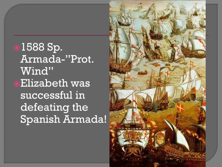 "1588 Sp. Armada-""Prot. Wind"""