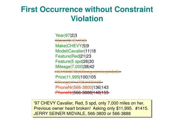 First Occurrence without Constraint Violation