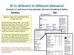 ie is different in different domains
