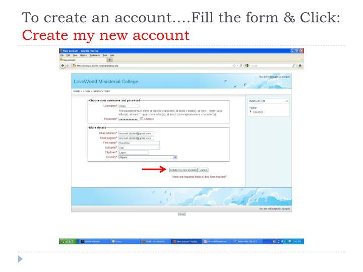 To create an account