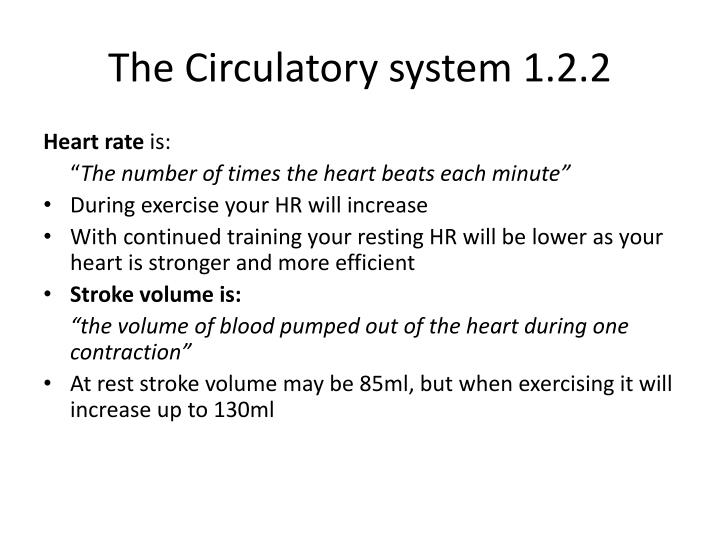 The Circulatory system 1.2.2