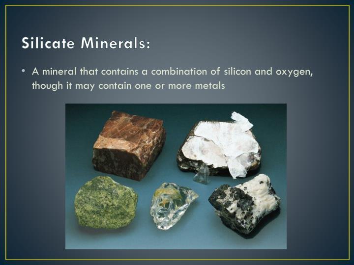 Silicate Minerals: