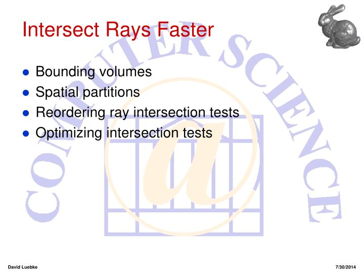 Intersect Rays Faster