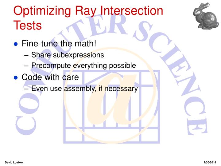 Optimizing Ray Intersection Tests