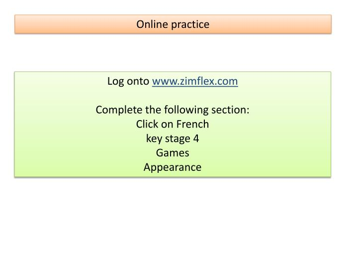 Online practice