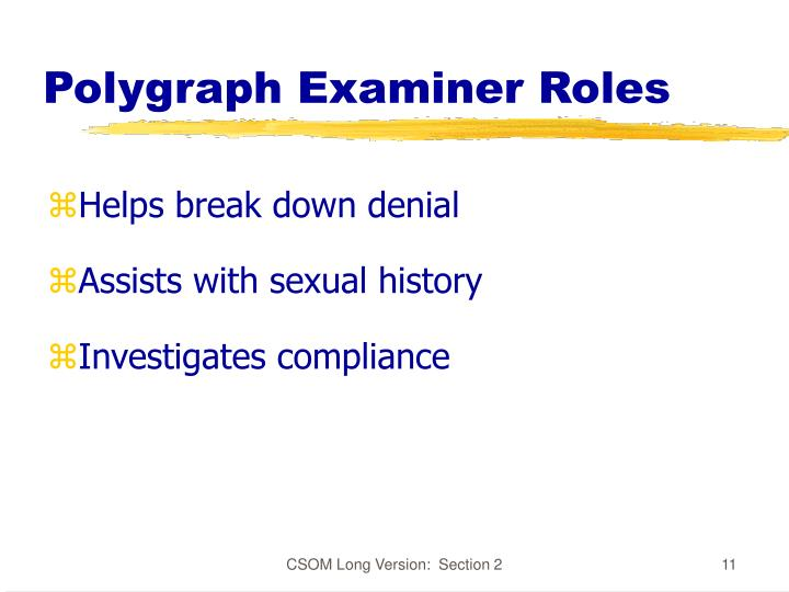 Polygraph Examiner Roles