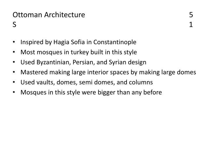 Ottoman Architecture                                                        5