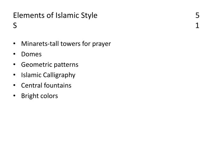 Elements of Islamic Style                                                   5