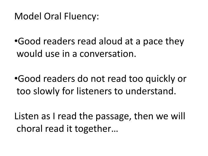 Model Oral Fluency: