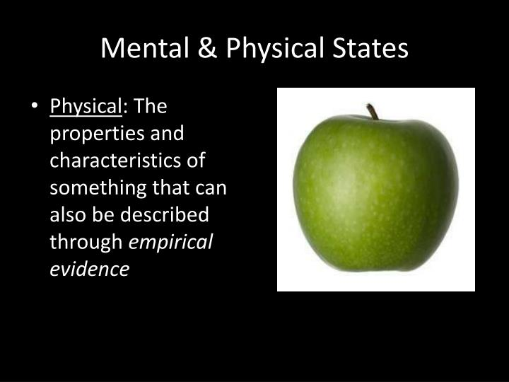 Mental & Physical States