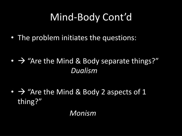 Mind-Body Cont'd