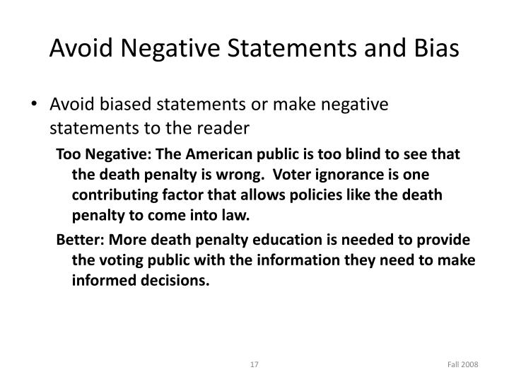 Avoid Negative Statements and Bias