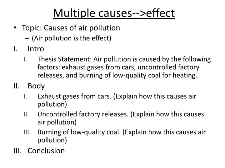 Multiple causes-->effect