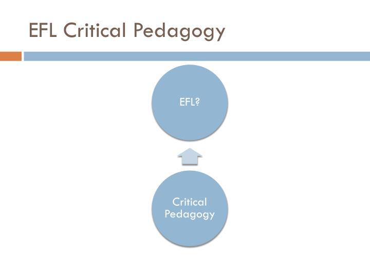 EFL Critical Pedagogy