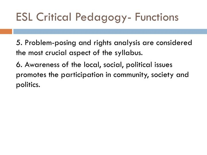 ESL Critical Pedagogy- Functions
