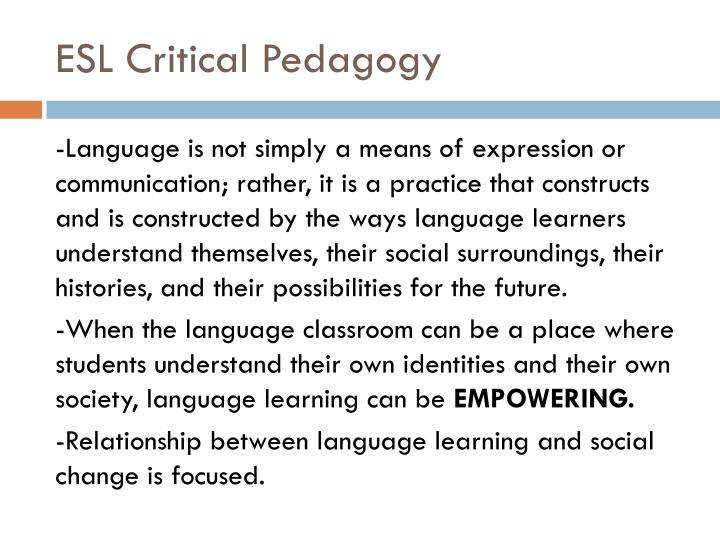 ESL Critical Pedagogy