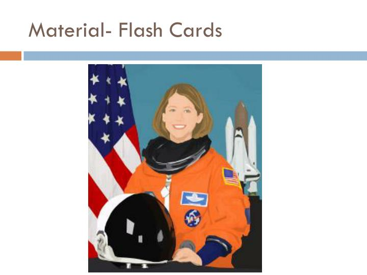 Material- Flash Cards