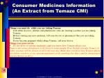consumer medicines information an extract from temaze cmi