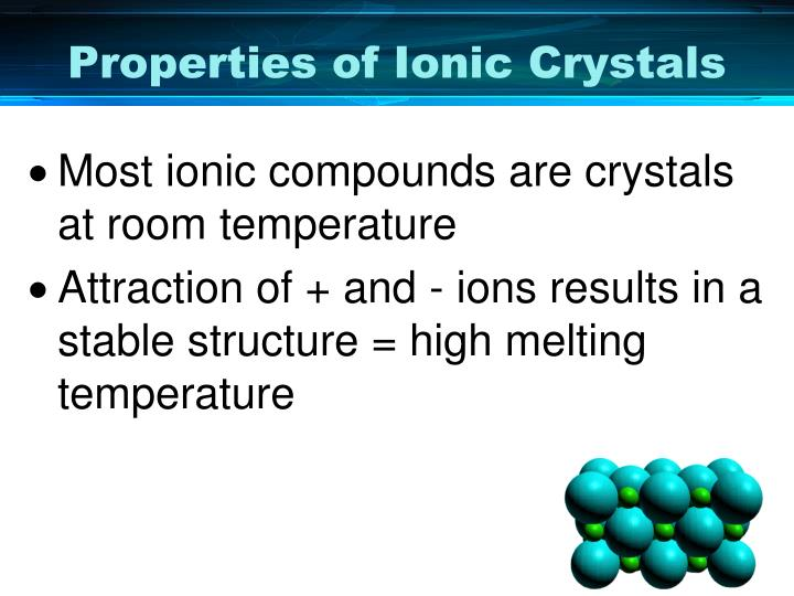 Properties of Ionic Crystals