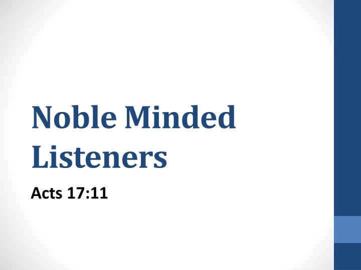 Noble Minded Listeners