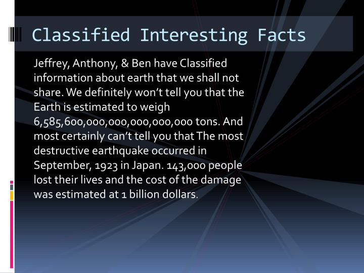 Classified Interesting Facts