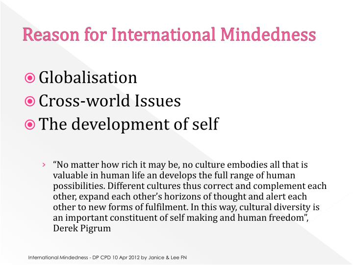Reason for International Mindedness