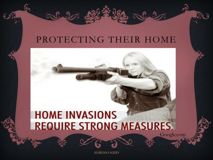 PROTECTING THEIR HOME