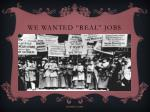 we wanted real jobs