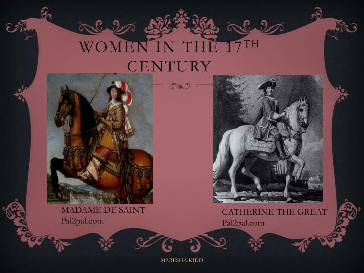 Women in the 17 th century