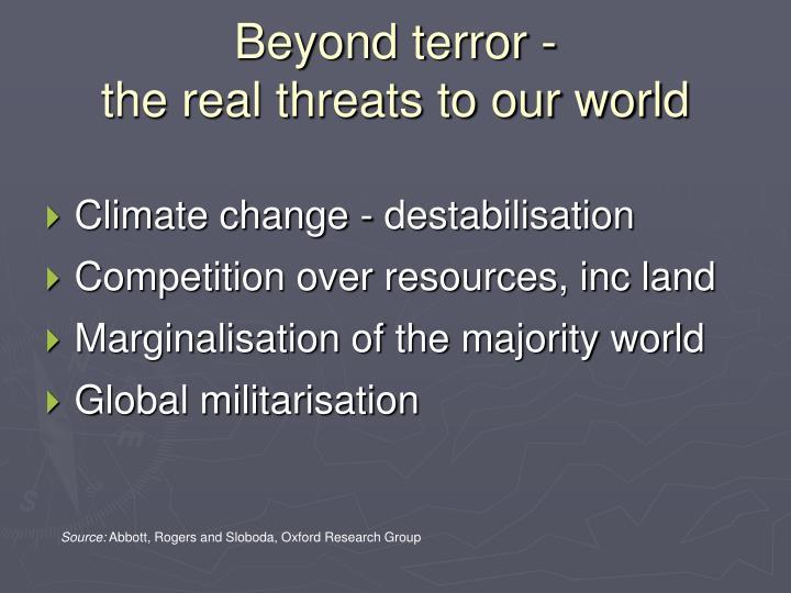 Beyond terror -