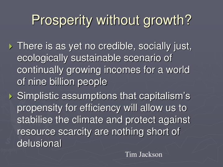Prosperity without growth?