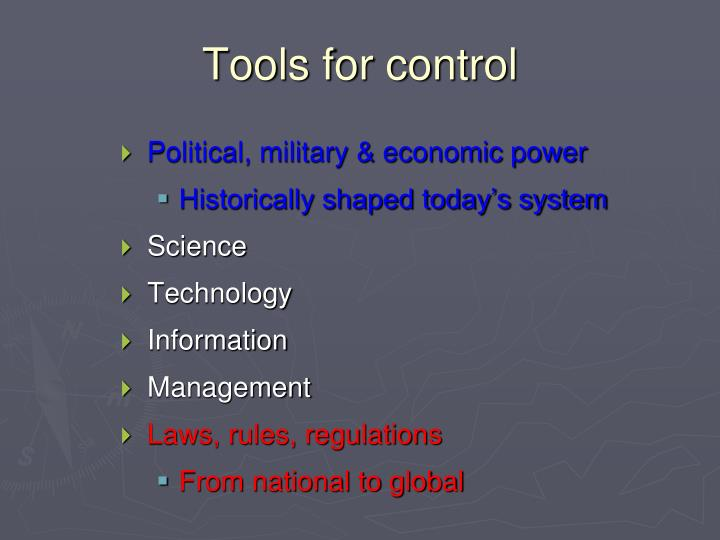 Tools for control