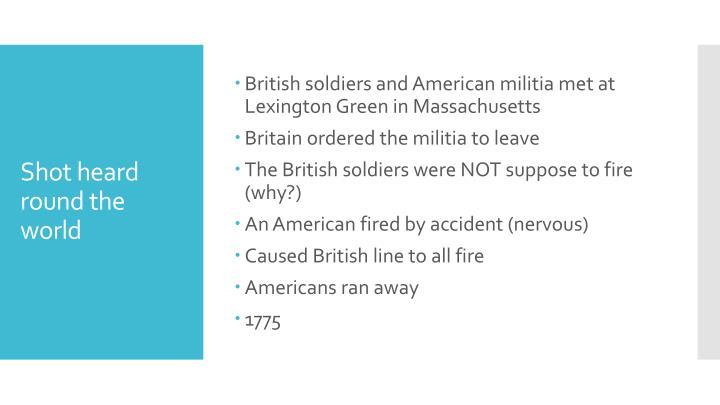 British soldiers and American militia met at Lexington Green in Massachusetts