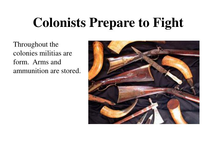 Colonists Prepare to Fight