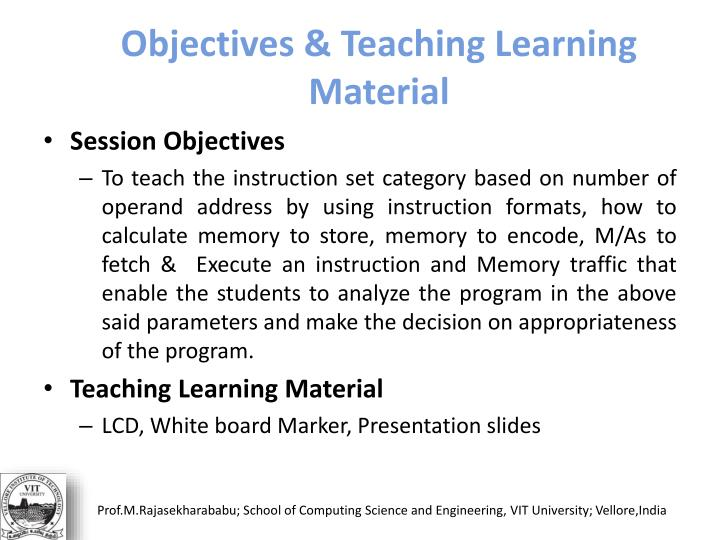 Objectives & Teaching Learning Material