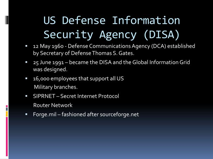 US Defense Information Security Agency (DISA)