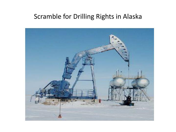 Scramble for Drilling Rights in Alaska