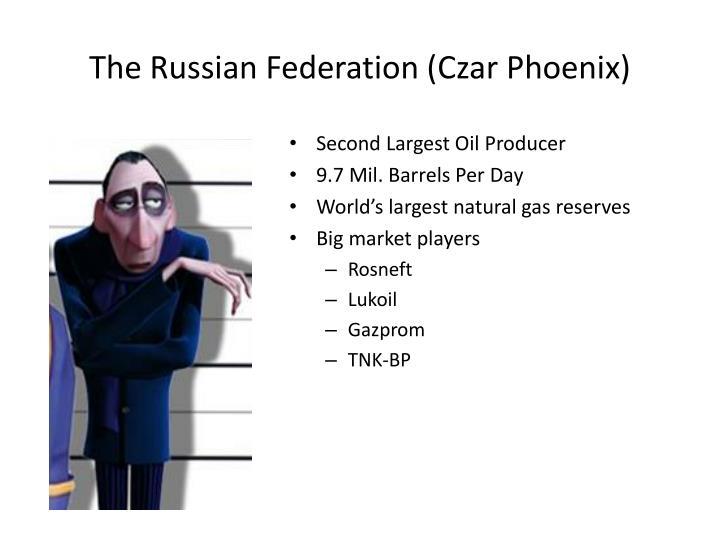 The Russian Federation (Czar Phoenix)