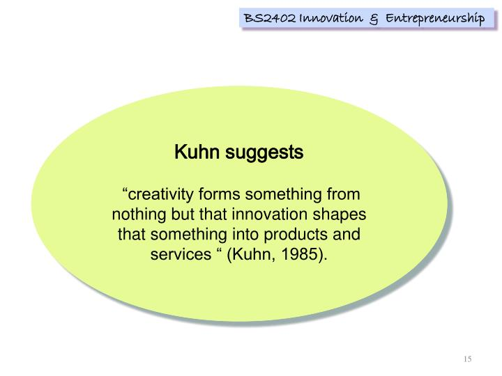 Kuhn suggests