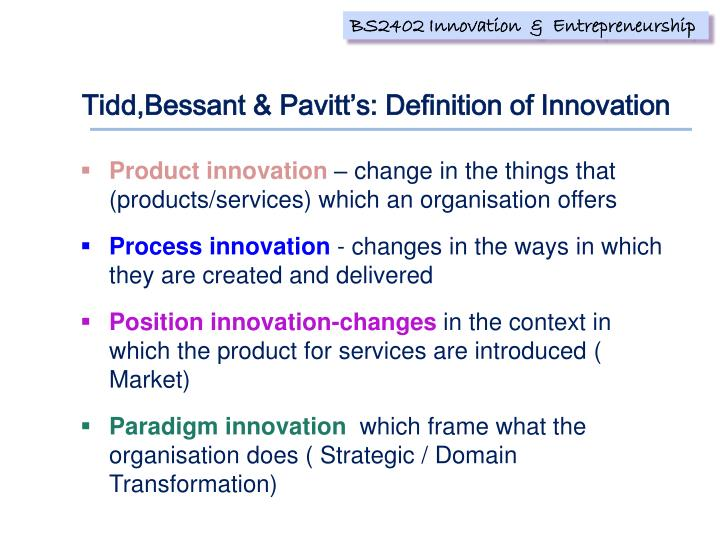 Tidd,Bessant & Pavitt's: Definition of Innovation