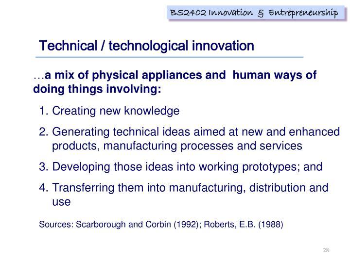 Technical / technological innovation